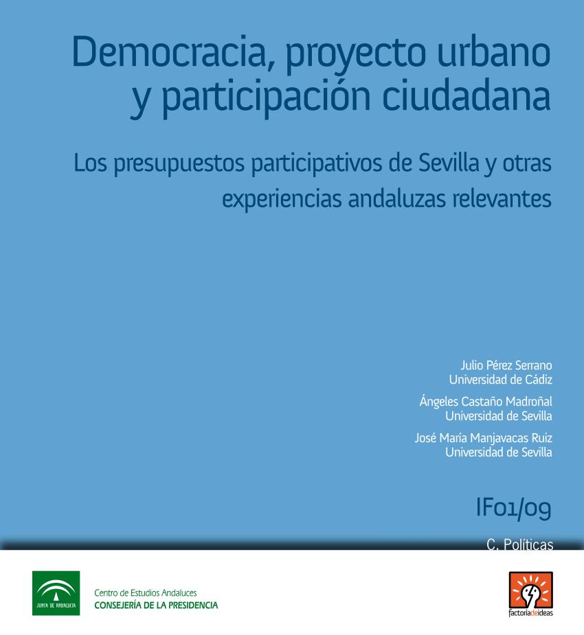Imagen de la noticia Democracia, proyecto urbano y participación ciudadana. Los presupuestos participativos de Sevilla y otras experiencias andaluzas relevantes.